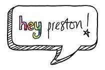 Hey Preston